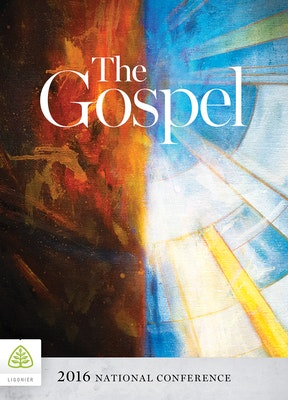 The Gospel: 2016 National Conference